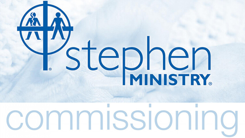 Stephen Ministry Commissioning