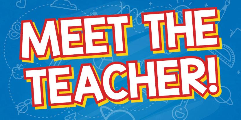 First through Eighth Grade Families Meet the Teacher