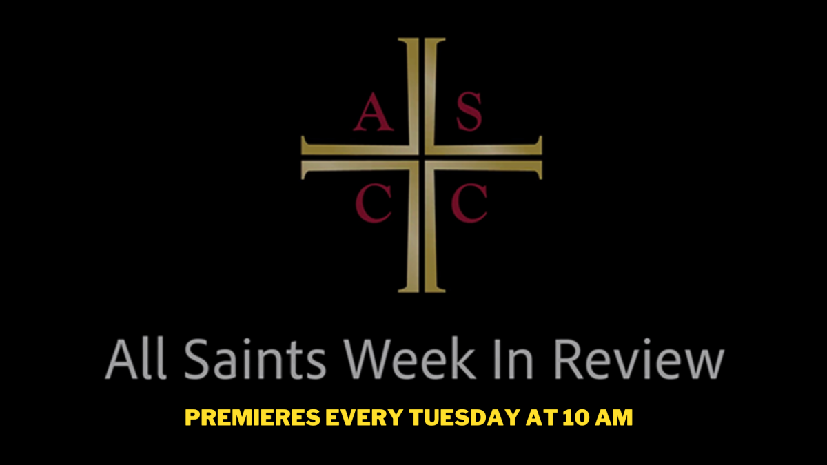 All Saints Week In Review