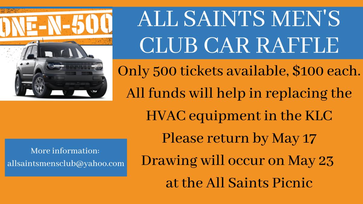 All Saints Men's Club Car Raffle